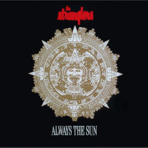 The Stranglers Always the sun