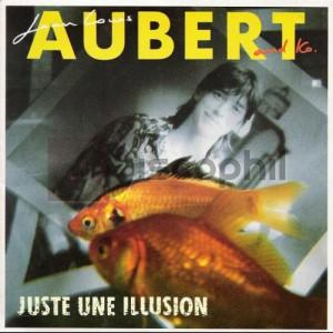 Jean-Louis Aubert Juste une illusion