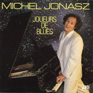 Michel Jonasz Joueurs de Blues