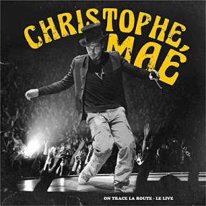 Christophe Maé Parce qu'on sait jamais (live)