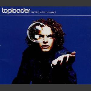 Toploader Dancing in the moonlight
