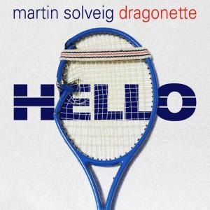 Martin Solveig & Dragonette Hello