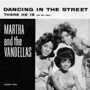 Martha Reeves & The Vandellas Dancing In The Street