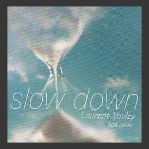 Laurent Voulzy Slow down