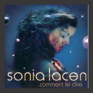 Sonia Lacen Comment le dire