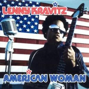 Lenny Kravitz American Woman