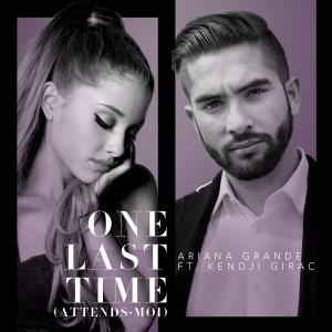 Ariana Grande feat Kendji Girac One Last Time (Attends moi)