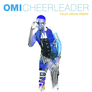 Omi Cheerleader (Felix Jaehn Remix Radio Edit)