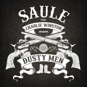 Saule & Charlie Winston Dusty Men