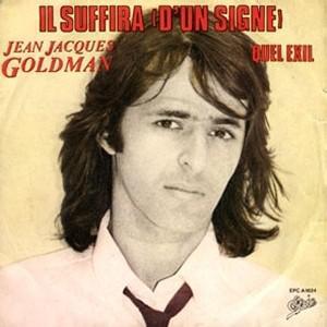 Jean-Jacques Goldman Il suffira d'un signe