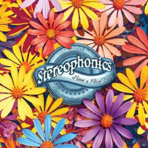 Stereophonics Have A Nice Day