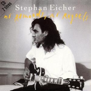 Stephan Eicher ni remords, ni regrets