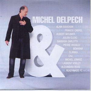 Michel Delpech & Alain Souchon Quand j'étais chanteur