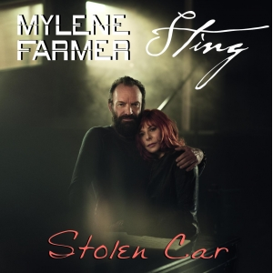 Mylène Farmer & Sting Stolen Car