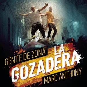 Gente de Zona feat. Marc Anthony La Gozadera