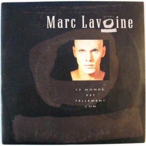 Marc Lavoine Le Monde Est Tellement Con
