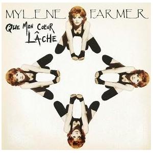Mylène Farmer Que mon coeur lâche
