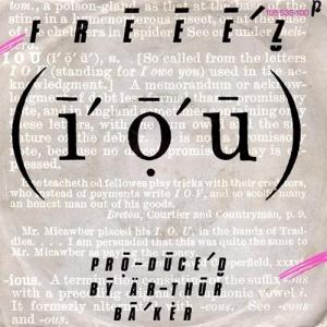 Freeez I.O.U.
