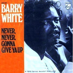 Barry White Never Never Gonna Give You Up