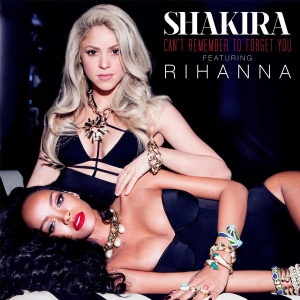 Shakira Ft Rihanna Can't Remember To Forget You
