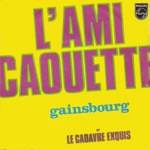 Serge Gainsbourg L'ami Caouette