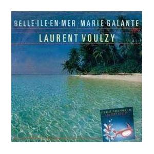 Laurent Voulzy Belle île en mer