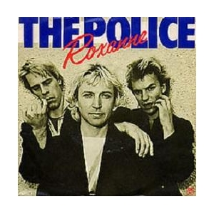 The Police Roxanne