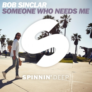 Bob Sinclar Someone who needs me