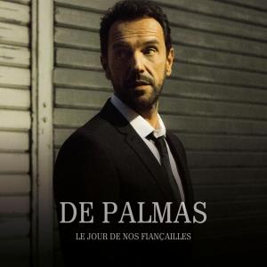 DE PALMAS LE JOUR DE NOS FIANCAILLES