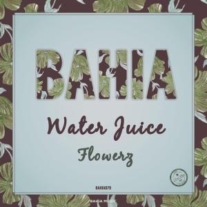 Water Juice Flowerz