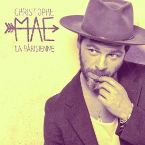 Christophe Maé La Parisienne
