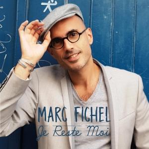 Marc Fichel Je Reste Moi