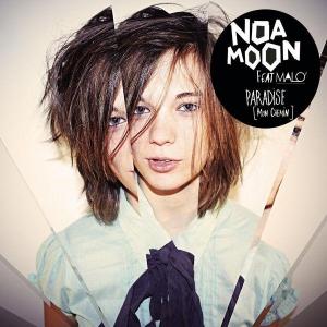 Noa Moon Ft Malo' Paradise (mon chemin)