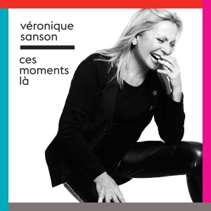Véronique Sanson Ces moments-là
