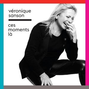 Véronique Sanson Ces moments-là