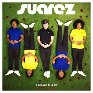 Suarez Ni Rancoeur Ni Colère (Soleil Bleu remix)