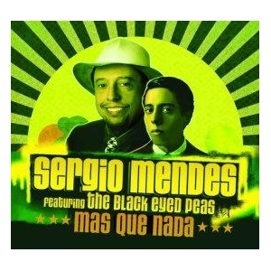 Sergio Mendes Ft. The Black Eyed Peas Mas que nada