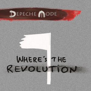 Depeche Mode Where's The Revolution