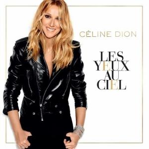Céline Dion Les yeux au ciel