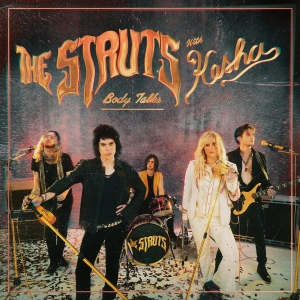 The Struts Ft. Kesha Body Talks