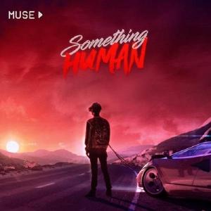Muse Something Human