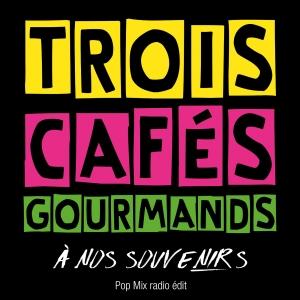 Trois Cafés Gourmands A nos souvenirs