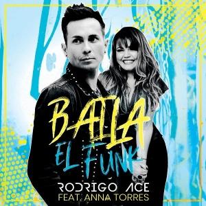 RODRIGO ACE ft. ANNA TORRES BAILA EL FUNK