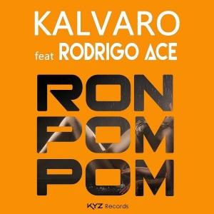 KALVARO ft. RODRIGO ACE Ron Pom Pom