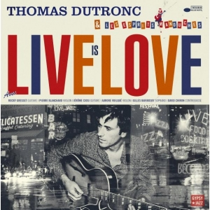 Thomas Dutronc Love