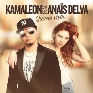 Kamaleon Ft. Anaïs Delva Quiero Vivir