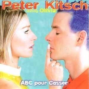 Peter Kitsch ABC pour Casser