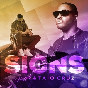 Hugel & Taio Cruz Signs