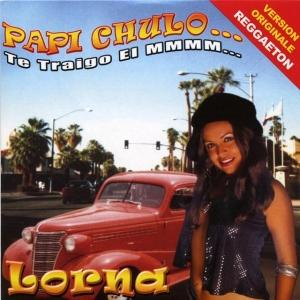 Lorna Papi Chulo