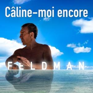 François Feldman Câline-moi encore